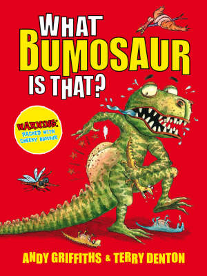 What Bumosaur is That?: A Colourful Guide to Prehistoric Bumosaur Life