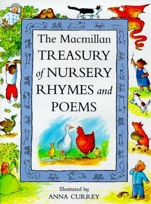 The Macmillan Treasury of Nursery Rhymes and Poems