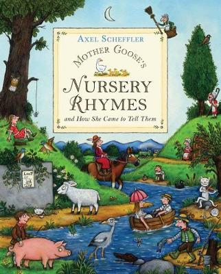 Mother Goose's Nursery Rhymes: and how she came to tell them