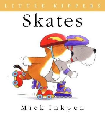 Kipper: Little Kipper Skates