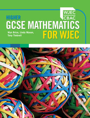 Higher GCSE Mathematics for WJEC Two-tier