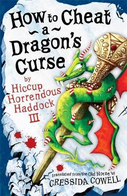 How To Cheat A Dragon's Curse: Book 4