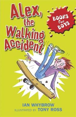 Alex, the Walking Accident: Book 7