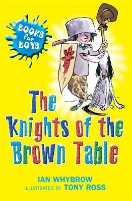 Books for Boys: The Knights Of The Brown Table: Book 9