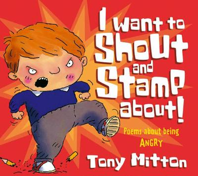 Poems About Being Angry - I Want To Shout and Stamp About