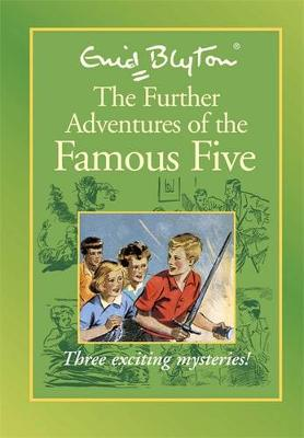 Famous Five: Further Adventures of Famous Five