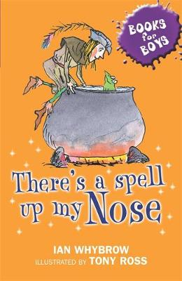 There's A Spell Up My Nose: Book 3