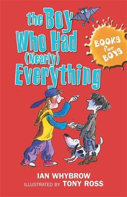 The Boy Who Had (Nearly) Everything: Book 6