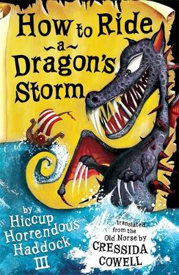 How to Ride a Dragon's Storm: Book 7