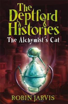 Deptford Histories, The: The Alchymist's Cat