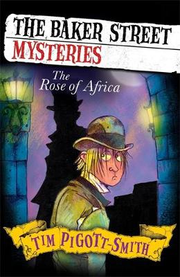 Baker Street Mysteries: The Rose of Africa