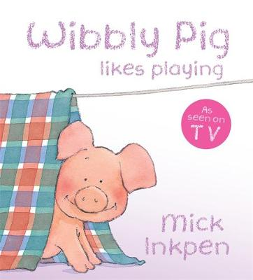 Wibbly Pig Likes Playing Board Book