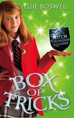Witch of Turlingham Academy: Box of Tricks: Book 4