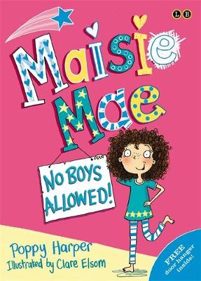 Maisie Mae: No Boys Allowed: Book 1