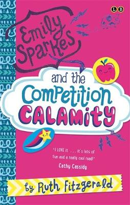 Emily Sparkes and the Competition Calamity: Book 2