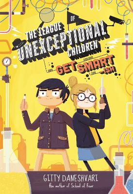 The League of Unexceptional Children: Get Smart-ish: Book 2