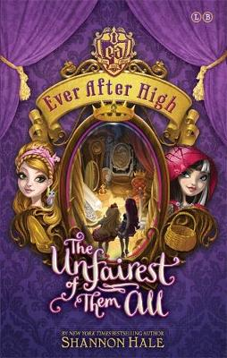 Ever After High: The Unfairest of Them All: Book 2