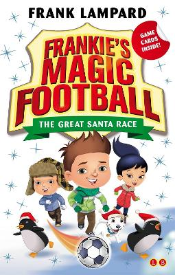 Frankie's Magic Football: The Great Santa Race: Book 13