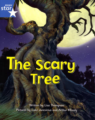 Fantastic Forest: The Scary Tree Blue Level Fiction (Pack of 6)