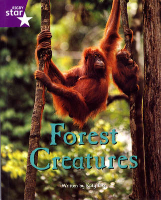 Fantastic Forest: Forest Creatures Purple Level Non-Fiction (Pack of 6)