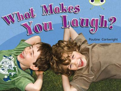 Bug Club Non-fiction Green A/1B What Makes You Laugh 6-pack
