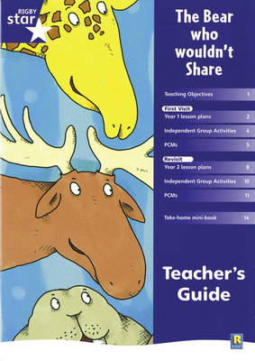 Rigby Star Shared Year 1 Fiction: The Bear Who Wouldn't Share Teachers Guide