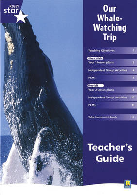 Rigby Star Shared Year 1 Non-Fiction: My Whale Watching Trip Teachers Guide