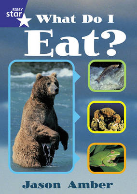 Rigby Star Shared Year 1 Non-Fiction: What Do I Eat? Teachers Guide