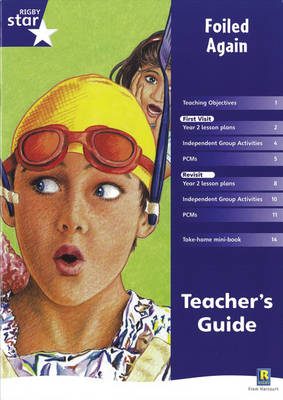 Rigby Star Shared Year 2 Fiction: Foiled Again Teachers Guide