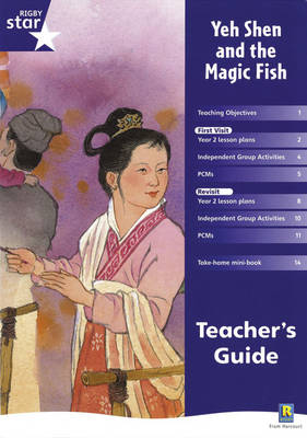 Rigby Star Shared Year 2 Fiction: Yeh Shen and the Magic Fish Teachers Guide