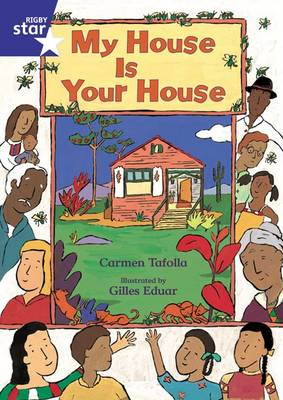 Rigby Star Shared Rec/P1 Fiction: My House is Your House Shared Reading Pack Framework Ed