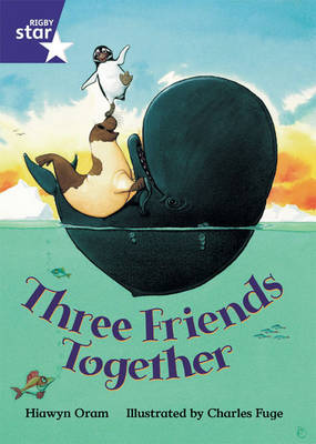Rigby Star Shared Y1/P2 Fiction: Three Friends Together Shared Reader Pack Framework Ed