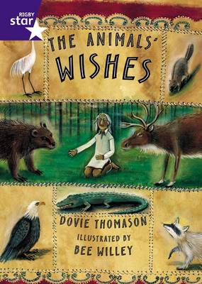 Rigby Star Shared Yr 2 Fiction: The Animals' Wishes Shared Reading Pack Framework Edition