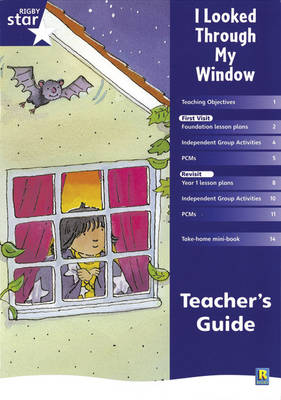 Rigby Star Shared Reception Fiction: I Looked Through My Window: Teachers Guide