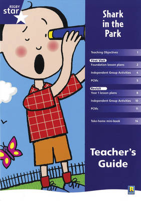 Rigby Star Shared Reception Fiction: Shark in the Park Teacher's Guide