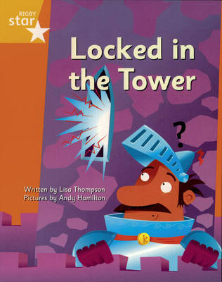 Clinker Castle Yellow Level Fiction: Locked in the Tower Pack of 3: Star Adventures