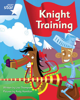 Clinker Castle Blue Level Fiction: Knight Training Pack of 3: Star Adventures
