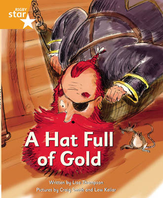 Pirate Cove Orange Level Fiction: A Hat Full of Gold