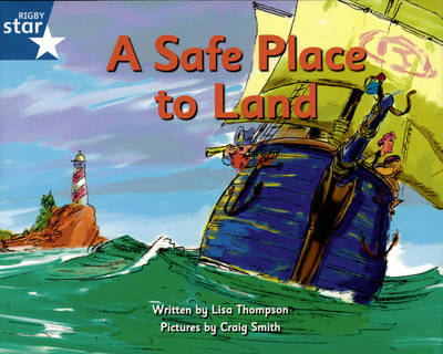 Pirate Cove Blue Level Fiction: A Safe Place to Land