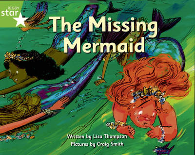 Pirate Cove Green Level Fiction: The Missing Mermaid