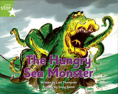 Pirate Cove Green Level Fiction: The Hungry Sea Monster