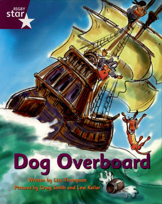 Pirate Cove Purple Level Fiction: Dog Overboard!