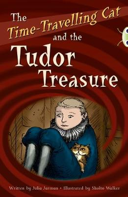 BC Red (KS2) B/5B the Time-Travelling Cat and the Tudor Treasure
