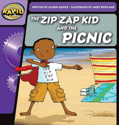 Rapid Phonics The Zip Zap Kid and the Picnic Step 1 (Fiction)