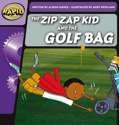 Rapid Phonics The Zip Zap Kid and the Golf Bag Step 1 (Fiction)