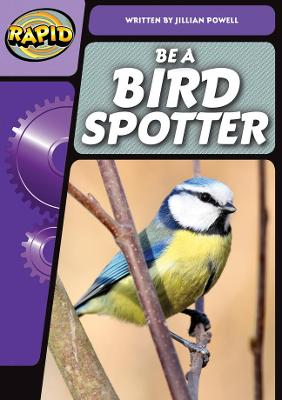 Rapid Phonics Be A Bird Spotter Step 3 (Non-fiction)