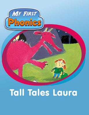 Match Funding My First Phonics Tall Tales Laura Blue C Set 19