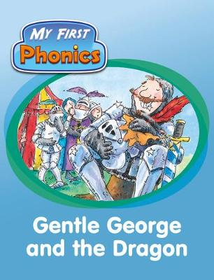 Match Funding My First Phonics Gentle George and the Dragon Green C Set 26