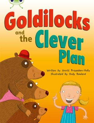 Goldilocks and the Clever Plan