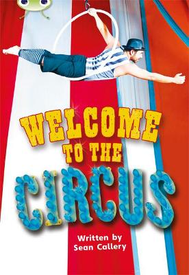 Bug Club Non-fiction Turquoise A/1A Welcome to the Circus 6-pack